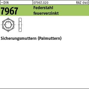 Palmuttern DIN 7967 Sicherungsmuttern Federstahl feuerverzinkt
