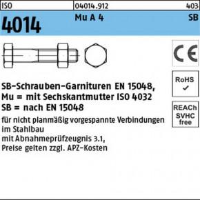 SB-Garnituren für nicht vorgespannte Schraubenverbindungen für den Stahl- und Metallbau nach EN 15048 mit CE-Kennzeichnung - ISO 4014 Edelstahl A4