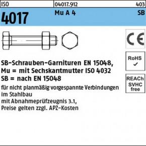 SB-Garnituren für nicht vorgespannte Schraubenverbindungen für den Stahl- und Metallbau nach EN 15048 mit CE-Kennzeichnung - ISO 4017 Edelstahl A4